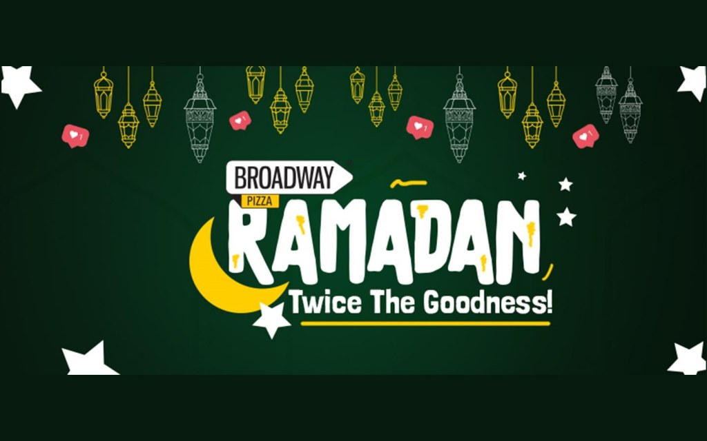 Broadway Pizza deals in Lahore for Ramadan 2021